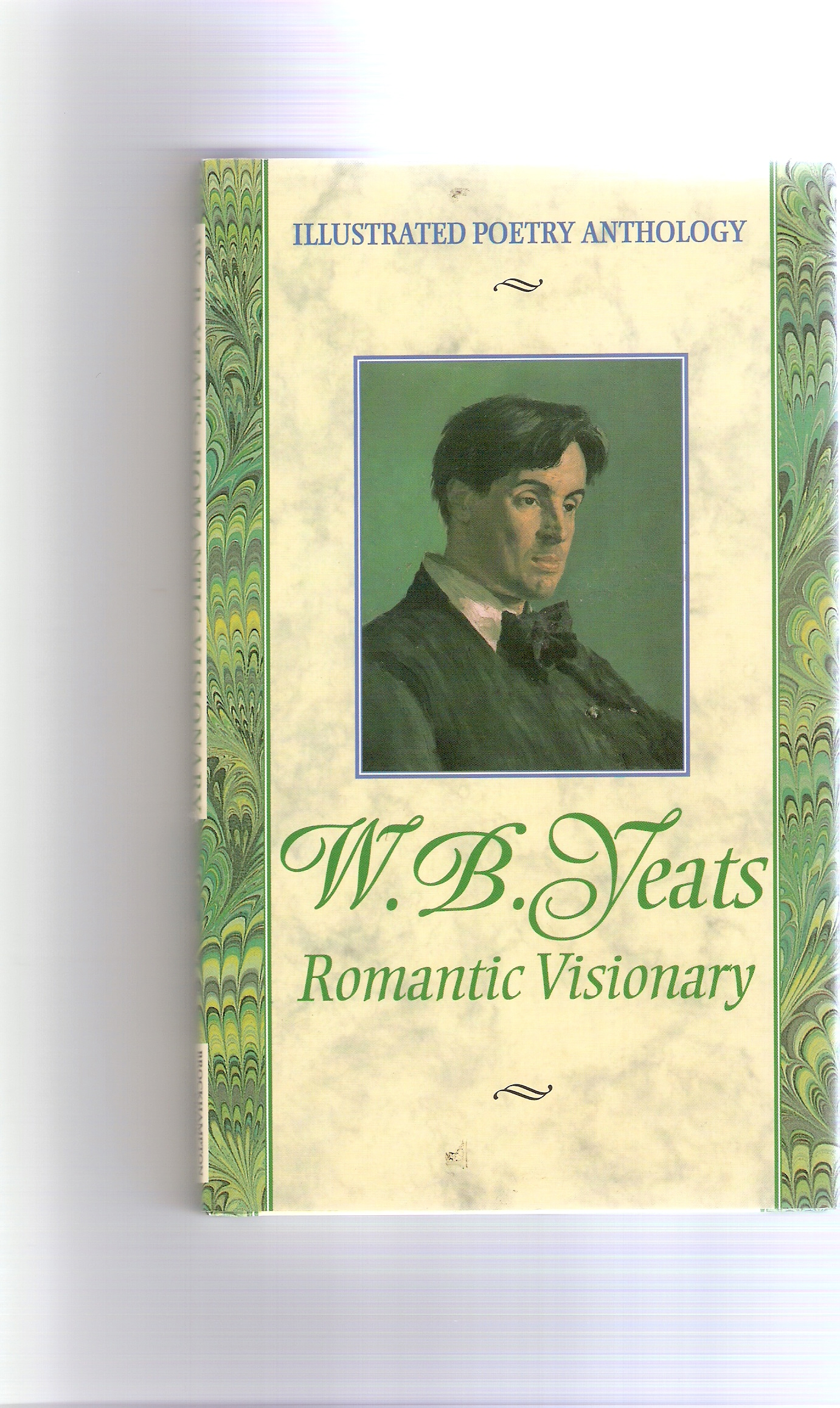 Image for W.B.Yeats. Romantic Visionary.