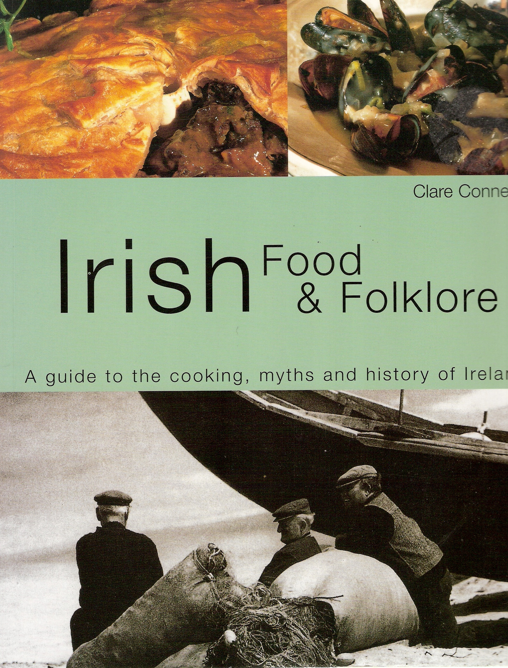 Image for Irish Food and Folklore.  a Guide to the Cooking, Myths and History of Ireland.