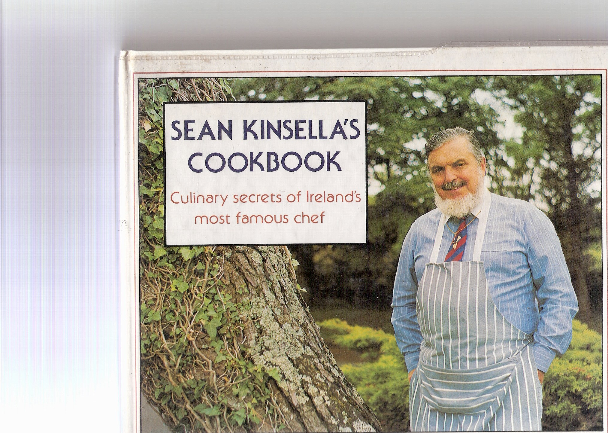 Image for Sean Kinsella's Cookbook.  Culinary Secrets of Ireland's Most Famous Chef.
